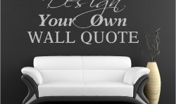 MAKE YOUR OWN QUOTE VINYL WALL ART STICKERS